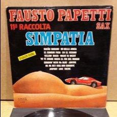 Discos de vinilo: FAUSTO PAPETTI SAX. 11ª RACCOLTA. SIMPATIA. LP / DURIUM - 1978 / LIGERAS MARCAS / ***/**. Lote 81833600