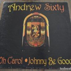 Discos de vinilo: ANDREW SIXTY. OH CAROL / JOHNNY BE GOOD. JUKE BOX RECORDS 1994. LITERACOMIC.. Lote 84892964