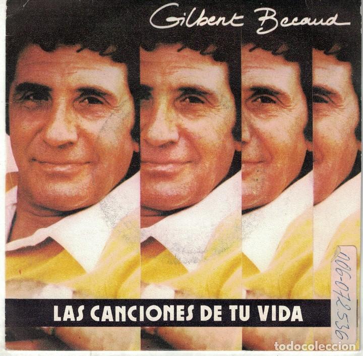 GILBERT BECAUD - LES CHANSONS DE TA VIE / LES GENS (SINGLE ESPAÑOL, EMI  1982)