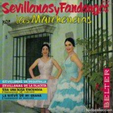 Discos de vinilo: LAS MARCHENERAS - SEVILLANAS Y FANDANGOS (EP ESPAÑOL, BELTER 1974). Lote 103915734