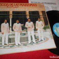 Discos de vinilo: ECOS DE LAS MARISMAS VAMOS A DARNOS LA MANO FONOMUSIC LP 1986 FONOMUSIC EDICION ESPAÑOLA SPAIN. Lote 81904084