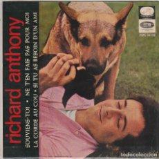 Discos de vinilo: RICHARD ANTHONY / SOUVIENS-TOI + 3 (ÈP 1964). Lote 81913220