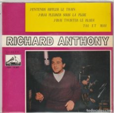 Dischi in vinile: RICHARD ANTHONY / J'ENTENDS SIFFLER LE TRAIN + 3 (EP 1962). Lote 81913492
