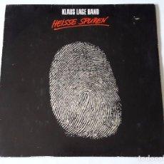 Discos de vinilo: KLAUS LAGE BAND - HEISSE SPUREN - 1985 - LP. Lote 81926924