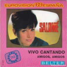 Discos de vinilo: SALOME VIVO CANTANDO DEL 69. Lote 81930940