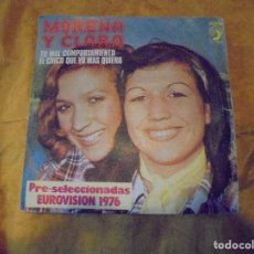 Discos de vinilo: MORENA Y CLARA. TU MAL COMPORTAMIENTO. PRE-SELECCIONADAS EUROVISION 1976. VINILO IMPECABLE. Lote 154268612