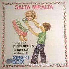 Discos de vinilo: XESCO BOIX – SALTA MIRALTA, PDI – 30.504. Lote 81945464