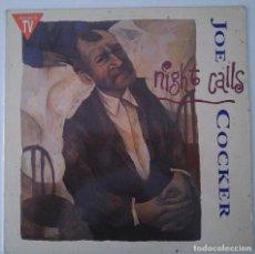 Discos de vinilo: JOE COCKER..NIGHT CALLS.(CAPITOL 1991).SPAIN.. Lote 81981188