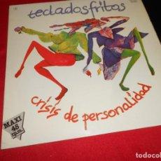 Discos de vinil: TECLADOS FRITOS CRISIS DE PERSONALIDAD/PREFIERO SUFRIR 12 MX 1983 COLUMBIA MOVIDA POP. Lote 81984176
