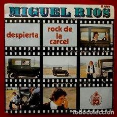Discos de vinilo: MIGUEL RIOS (SINGLE 1970) (MUY NUEVO) DESPIERTA - ROCK DE LA CARCEL. Lote 82016240