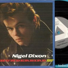 Dischi in vinile: NIGEL DIXON (ROCKABILLY): THUNDERBIRD / SOMEONE´S ON THE LOOSE. Lote 82062496