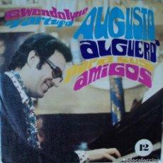 Discos de vinilo: AUGUSTO ALGUERÓ - GWENDOLYNE - EDICIÓN DE 1970 DE ESPAÑA. Lote 82079444