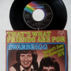 Discos de vinilo: SWARBRIGG. THAT'S WHAT FRIENDS ARE FOR. SINGLE MCA 611610 AC. GERMANY 1975. LOVE IS. EUROVISIÓN. Lote 82100656