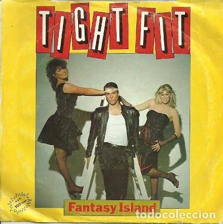 TIGHT FIT - FANTASY ISLAND - SINGLE PROMO SPAIN 1982 (Música - Discos de Vinilo - Singles - Pop - Rock Extranjero de los 80)