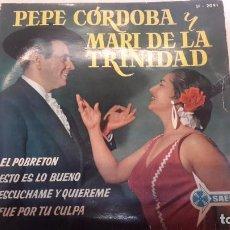 Discos de vinilo: PEPE CÓRDOBA Y MARI DE LA TRINIDAD EP SAEF. Lote 82125692