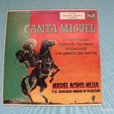 Discos de vinilo: CANTA MIGUEL-MIGUEL ACEVES MEJÍA. Lote 82133228