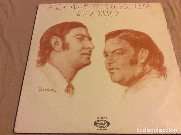 LOS ROCIEROS. ANTOLOGIA DEL FANDANGO DE HUELVA. MOVIEPLAY. 1977. LP DOBLE. (Música - Discos - LP Vinilo - Flamenco, Canción española y Cuplé)