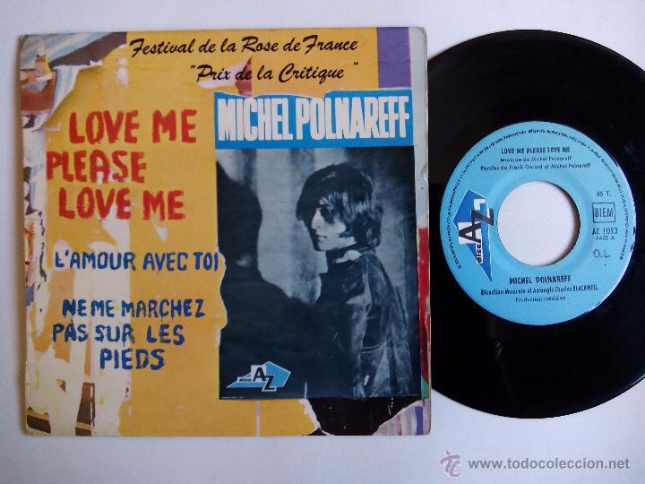 MICHEL POLNAREFF. LOVE ME PLEASE LOVE ME. EP DISC AZ EP 1053. FRANCE. L'AMOUR AVEC TOI. (Música - Discos de Vinilo - EPs - Canción Francesa e Italiana)
