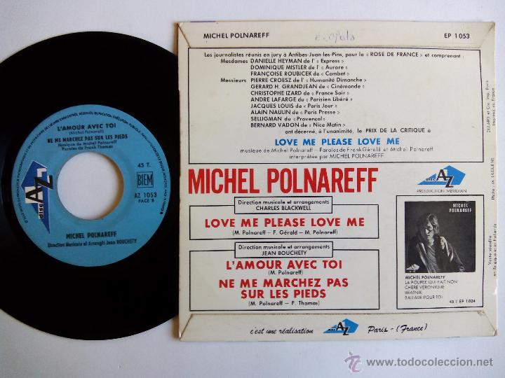 Discos de vinilo: MICHEL POLNAREFF. LOVE ME PLEASE LOVE ME. EP DISC AZ EP 1053. FRANCE. LAMOUR AVEC TOI. - Foto 2 - 82179960