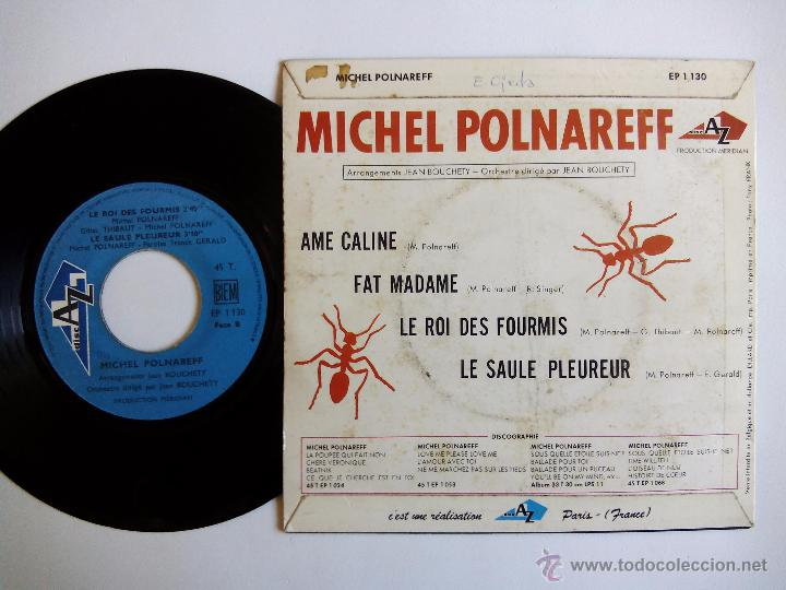 Discos de vinilo: MICHEL POLNAREFF. AME CALINE. EP DISC AZ EP 1130. FRANCE. FAT MADAME. LE ROI DES FOURMIS. - Foto 2 - 82181740