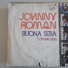 Discos de vinilo: JOHNNY ROMAN - BONA SERA. Lote 82195316