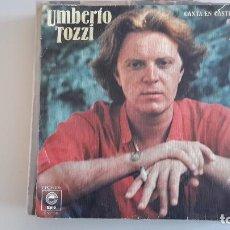 Discos de vinilo: UMBERTO TOZZI CANTA EN CASTELLANO. Lote 82195720
