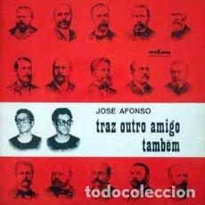 Discos de vinilo: JOSE AFONSO - TRAZ OUTRO AMIGO TAMBEM - LP. Lote 82213572