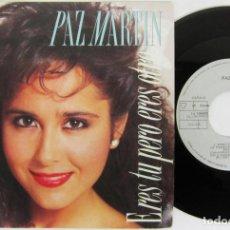 Dischi in vinile: PAZ MARTIN - ERES TU PERO ERES OTRO - SINGLE + OTRA - ARIOLA 1987 SPAIN. Lote 82233164