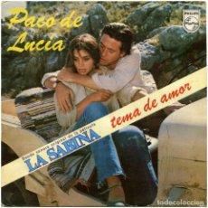 Discos de vinilo: PACO DE LUCÍA - TEMA DE AMOR (B.S.O. DE LA PELÍCULA LA SABINA) - SG SPAIN 1979 - PHILIPS 60 29 4. Lote 82244308