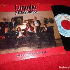 Discos de vinilo: LOQUILLO Y TROGLODITAS UN HOMBRE PUEDE LLORAR 7 SINGLE 1991 PROMO DOBLE CARA MOVIDA ROCK. Lote 82481504