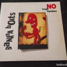 Discos de vinilo: BANANA BOATS - NO TENGO BANDERA. Lote 82483572