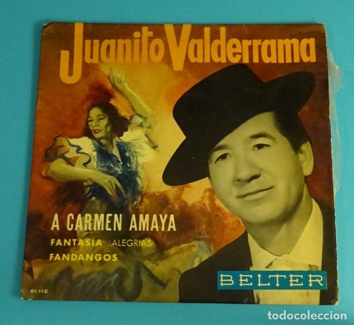 JUANITO VALDERRAMA. A CARMEN AMAYA. BELTER (Música - Discos de Vinilo - EPs - Flamenco, Canción española y Cuplé)