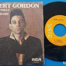 Discos de vinilo: ROBERT GORDON - ALL BY MYSELF + LOVE ME BABY - SINGLE VINILO - RCA 1979. Lote 82498392