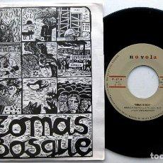 Discos de vinilo: TOMÁS BOSQUE - CUIDA EL VINO - SINGLE NOVOLA 1977 NUEVO BPY. Lote 82499340