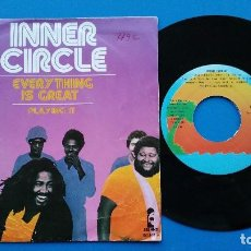 Discos de vinilo: INNER CIRCLE - EVERYTHING IS GREAT + PLAYING IT - SINGLE VINILO - ISLAND 1979. Lote 82500108