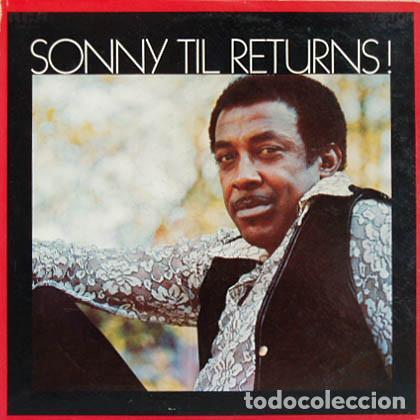SONNY TIL – SONNY TIL RETURNS! 1970, 1º LP, THE ORIOLES, ORG EDT USA, SOUL COLLECTORS, EXC (Música - Discos - LP Vinilo - Funk, Soul y Black Music)