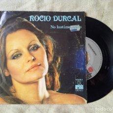 Discos de vinilo: SINGLE ROCIO DURCAL NO LASTIMES MÁS ME NACE DEL CORAZÓN ARIOLA 1979 (REF-1AC). Lote 82531772