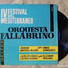 Discos de vinilo: ORQUESTA FALLABRINO, ENNIO SANGIUSTO, ELLA MARI PASSINO 1962 EP BELTER IV FESTIVAL DEL ME (REF-1AC) . Lote 82545852