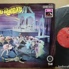 Discos de vinilo: DISCO LP VINILO ZARZUELA LAS GOLONDRINAS TEATRO LIRICO ESPAÑOL TVE EMI LA VOZ DE SU AMO. Lote 82650444