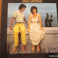 Discos de vinilo: SALLY OLDFIELD -EASY. Lote 82653140