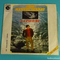 Discos de vinilo: JOAN MANUEL SERRAT. LA PALOMA. EN CUALQUIER LUGAR. Lote 82654232