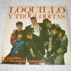 Discos de vinilo: LOQUILLO Y LOS TROGLODITAS. !A POR ELLOS..! QUE SON POCOS Y COBARDES - DOBLE LP HISPAVOX 1989. Lote 82658276