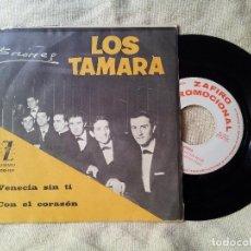 Discos de vinilo: SINGLE LOS TAMARA BRIONES VENECIA SIN TÍ CON EL CORAZÓN SELLO ZAFIRO 1965 (REF-1AC) . Lote 82666044