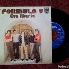 Discos de vinilo: FORMULA V 1973 EVA MARIA / AQUELLA MUJER - SINGLE PHILIPS SG (REF-1AC) . Lote 82667012