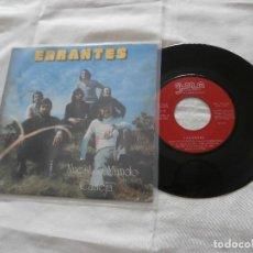 Discos de vinilo: ERRANTES 7´SG NUESTRO MUNDO / CALLEJA (1973) PSYCH POP PROGRESIVO HAMMOND (LISTEN) BUENA CONDICION. Lote 82686148