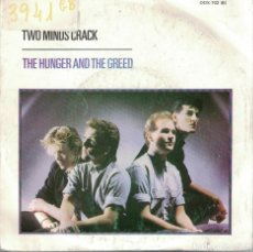 Discos de vinilo: TWO MUNDS CRACK - THE HUNGER AND THE GREED / THE DREAM THAT CAME BEFORE (SINGLE PROMO ESPAÑOL, 1984). Lote 82702016