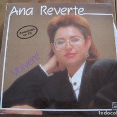 Discos de vinilo: ANA REVERTE - VOLVERÉ - LP HORUS 1988. Lote 82713232