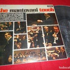 Discos de vinilo: MANTOVANI Y SU ORQUESTA THE MANTOVANI TOUCH LP 1968 DECCA EDICION ESPAÑOLA SPAIN. Lote 82721916