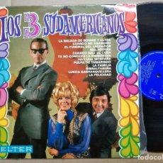 Discos de vinilo: LOS 3 SUDAMERICANOS. LA BALADA DE BONNIE Y CLYDE Y OTRAS. BELTER 1968. Lote 82724572