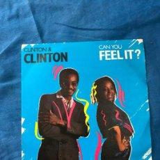 Discos de vinilo: CLINTON+CLINTON CAN YOU FEEL IT. Lote 82768996